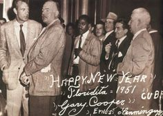 Happy New Year Gary Cooper and Ernest Hemingway at the Floridita in Cuba 1951