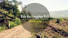 Ride The Forgotten Path - A bike packing trip from Mawab to Mati.