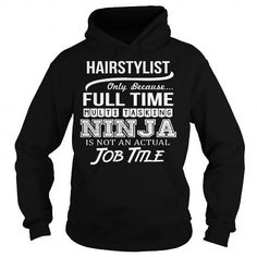 Awesome Tee For Hairstylist T Shirts, Hoodies Sweatshirts. Check price ==► http://store.customtshirts.xyz/go.php?u=https://www.sunfrog.com/LifeStyle/Awesome-Tee-For-Hairstylist-94837610-Black-Hoodie.html?41382