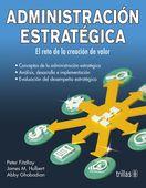 LIBROS TRILLAS: ADMINISTRACION ESTRATEGICA EL RETO DE LA CREACION ...