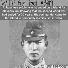 HIroo Onoda, Japanese soldier who spent 27 years fighting WWII after the conflict had ended. He didn't know the war was over. World History, World War Ii, Ww2 History, Hiroo Onoda, Kings & Queens, Wtf Fun Facts, Random Facts, Awesome Facts, Strange Facts