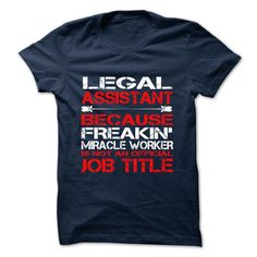 Legal Assistant T-Shirts, Hoodies. ADD TO CART ==► https://www.sunfrog.com/Funny/Legal-Assistant-Tshirt-and-Hoodie.html?id=41382