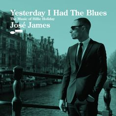 """Blue Note Records José James' new Billie Holiday tribute album """"Yesterday I Had The Blues"""" is up for pre-order today along with the gorgeous lead track """"Good Morning Heartache"""" featuring José with an incredible band: Jason Moran, John Patitucci & Eric Harland."""