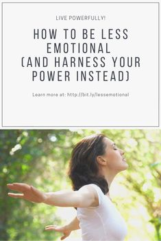 Learn how to be less emotional and harness your power instead. Have your emotional outbursts cost you...