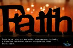 Faith is all you need.