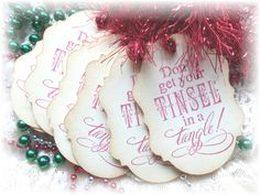 Don't Get Your Tinsel in a Tangle ~ Tags - set of 8 by HeartsCalling on ETSY~ NEW TAG SHAPE!!