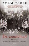 Adam Tooze:  De zondvloed : 1916-1931 : het ontstaan van een nieuwe wereldorde (2014)Rubriekscode: 927.4