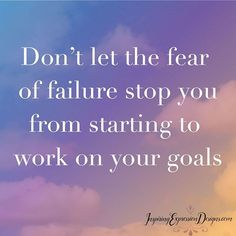We all have fears of failure. What's important is to never give up and continue working on our goals. No matter what happens, just keep moving forward. At the end, we only regret the chances we didn't take. #strongwomenquotes #powerfulquotes #motivationalquotes