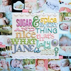 Sugar & Spice and Everything Nice scrapbook layout by Paige Evans