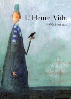 L'heure vide - Anne Herbauts