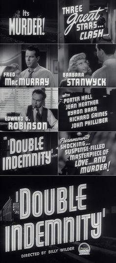 Double indemnity (1944) - An insurance rep lets himself be talked into a murder/insurance fraud scheme that arouses an insurance investigator's suspicions.