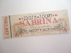 Quinceaños Ticket de Circo / Quinceanera Circus Ticket Inspired