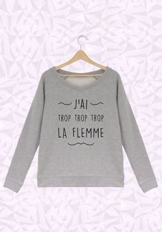 la flemme mesdames, sweat femme de bear shop