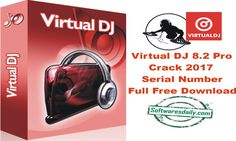 Virtual DJ 8.2 Pro Crack 2017 Serial Number Full Free Download,Virtual DJ 8.2 Pro Crack 2017,Virtual DJ 8.2 Pro 2017 Download,Virtual DJ 8.2 Serial Key Free