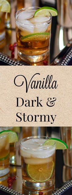 The Vanilla Dark and Stormy - Spiced Rum and Ginger Beer with a splash of vanilla and slice of lime bringing you a refreshing drink with holiday spice!