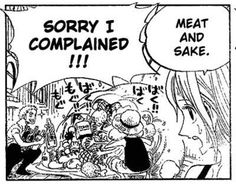 One Piece   Zoro & Luffy Just remember to give them Meat and Sake and everything is fine!