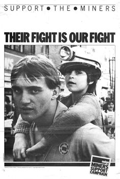 Miners Strike poster 1984 Orca Tattoo, Hamsa Tattoo, Working Class, Working Men, Billy Elliot, Research Images, Coal Miners, Political Posters, Uk Politics