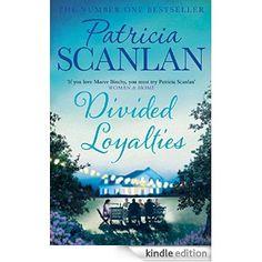 Divided Loyalties eBook: Patricia Scanlan: Amazon.co.uk: Kindle Store