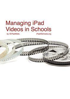 Managing those iPad videos in Schools