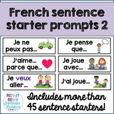 French sentence starter prompts - volume 2 Includes: Includes more than 45 sentence starters/prompts to help with oral communication and sentence generation in French classrooms (French Immersion or Core French) Suggestions for Study French, Core French, Learn French, French Teaching Resources, Teaching Writing, Teaching French Immersion, French Sentences, Communication Orale, French Conversation