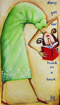 Always got her head in a book. Acrylic on canvas. by linzart.
