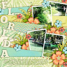 Florida in April - Scrapbook Layout using:    Me Ke Aloha by the ScrapMatters Designers  Wordy Templates by Meagan's Creations  Best Day Ever Alpha by Chere Kay Designs
