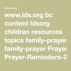 www.lds.org bc content ldsorg children resources topics family-prayer Prayer-Reminders-2007-01-friend.pdf
