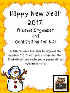 """***Updated for 2017!***A fun freebie for kids to express the number """"2017"""" with place value and then think about and write some personal and academic goals. I hope you can make use of this in your classroom as you welcome your students back from their winter break!This freebie is similar to the upper elementary freebie I posted."""