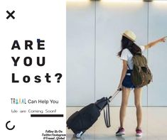 """""""Are You Lost?"""" #Traaal can help you We are Coming Soon!  #FollowUs & #StayTuned \m/  #travel #startups #business #advertising #branding #socialmedia #travelling #fun #solo #search #searchnearby #onlinetravelagency #photography #traveltips #travellers #tourism #travelphotography #ilovetravel #adventures #memories #moments #subscribe #joinus"""