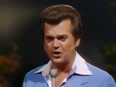 Conway Twitty - one of my all time favorite singers.  love it when his voice gets growly.