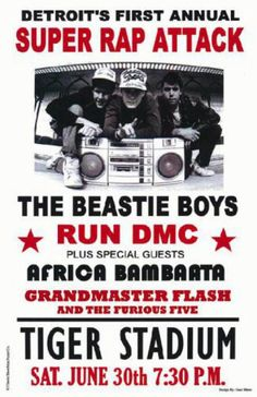 Hip Hop History Concert poster for The Beastie Boys with Run DMC, and Grandmaster Flash at Tiger Stadium in Detroit, MI. Run Dmc, Tour Posters, Band Posters, Music Is Life, My Music, Beastie Boys, Hip Hop Rap, Cultura Pop, Concert Posters