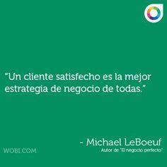 Un cliente satisfecho es la mejor estrategia