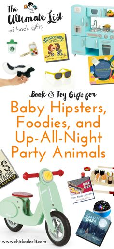 Themed gift guides for babies and toddlers with swagger! These fun, book-based lists are full of awesome gift ideas for the littlest readers and the coolest moms and dads. (The Ultimate List of Book Gifts from Chickadee Lit)