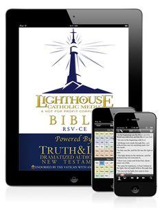 Lighthouse Catholic Media App, includes FREE Truth & Life Dramatized Bible audio