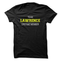 Team LAWRENCE Lifetime member T-Shirts, Hoodies. VIEW DETAIL ==► https://www.sunfrog.com/Names/Team-LAWRENCE-Lifetime-member-suroc.html?id=41382