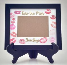 Kiss the Miss Goodbye Picture Frame || Such a cute bachelorette party gift for the bride