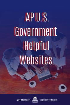 Want to improve your #apgov course? This is a list of useful AP Government websites and teacher training. #apgov #apgovernmentandpolitics #hsgovchat #notanotherhistoryteacher