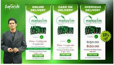 Original Metaslim is available at 2950/- Indian rupees with 150/- postage and handling changes for COD mode of payment. On online payments, there is a 10% discount available and the product is available at 2655/- plus 150/- postage and handling charges. For International buyers it is available for USD 120 + USD 15 as postage and handling charges.