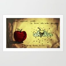 We are not accepting apples. Already heave seven sleeping dwarfs. Kisses from White Snow. Art Print