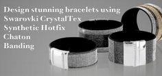 Design absolutely stunning bracelets by combining Swarovski Crystatex synthetic hotfix chaton banding with our huge selection of flat leather, and finishing it off with our gorgeous 2 strand and 3 strand magnetic clasps.