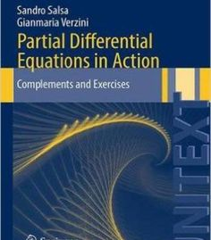 Partial Differential Equations In Action: Complements And Exercises PDF