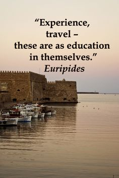 """Experience, travel – these are as education in themselves."" Euripides  -- Words of wisdom on image of CRETE, GREECE – Explore journey quotes, both ancient and modern, at http://www.examiner.com/article/travel-a-road-of-literate-quotes-about-the-journey"