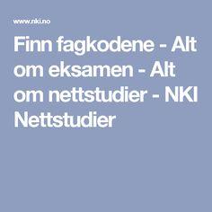 Finn fagkodene - Alt om eksamen - Alt om nettstudier - NKI Nettstudier