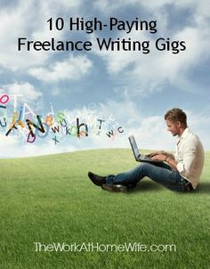 10 High-Paying Freelance Writing Gigs