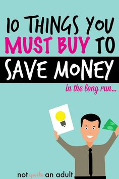 10 Things You MUST Buy to Save Money in the long run! A lot of the time it actually makes the most sense to spend a bit extra money and make better decisions in the long run, this awesome blog post outlines 10 things that will save you a ton of money longterm #frugal #familyfinance #money #savemoney #save #cash