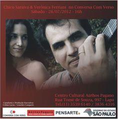 """O Conversa com Verso recebe em julho, dia 28 às 16h, o compositor, arranjador e instrumentista, Chico Saraiva e a cantora, Verônica Ferriani. Na apresentação, falarão sobre as suas trajetórias musicais, intercalando o bate-papo com as composições do CD """"Sobre Palavras"""" e outras canções de seus repertórios. O CD """"Sobre Palavras"""" é um trabalho coletivo,...<br /><a class=""""more-link""""…"""