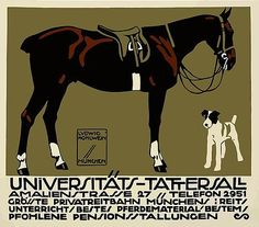 Antique 1912 advertising poster depicting a graphic horse and fox terrier dog created by famed German poster artist Ludwig Hohlwein to promote the Universitats-Tattersall horse riding grounds and stables in Munich, Germany. Hohlwein,germany,equestrian,horse,terrier,munich,antique,advertising,poster,graphic,ephemera,retro,vintage,