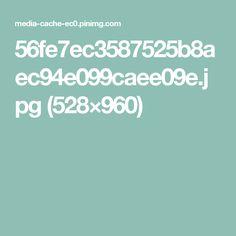 56fe7ec3587525b8aec94e099caee09e.jpg (528×960)
