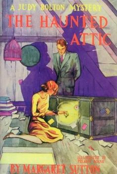 Vintage Judy Bolton Mystery The Haunted Attic 1932 I Love Books, Books To Read, My Books, Nancy Drew Mysteries, Cozy Mysteries, Vintage Book Covers, Vintage Children's Books, Mystery Novels, Mystery Series