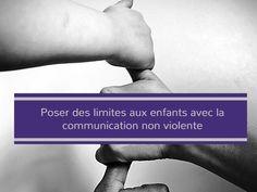 Que peut apporter la communication non violente dans la manière de poser des limites aux enfants ?